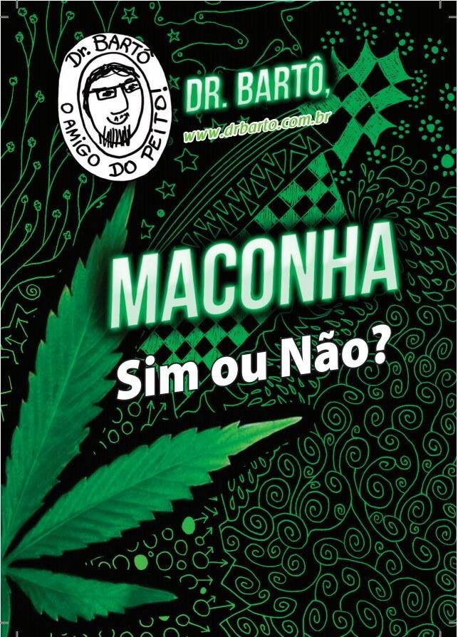 capa do livreto 'dr barto: maconha, sim ou não?'