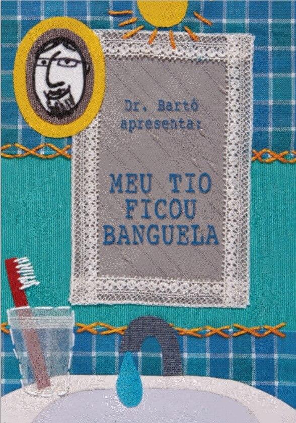 capa do livreto 'dr barto meu tio ficou banguela'